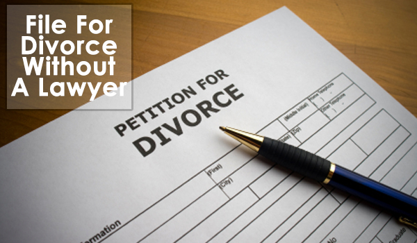 Filing for divorce without a lawyer filing for divorce without a lawyer Filing for divorce without a lawyer. File a divorce withour lawyer